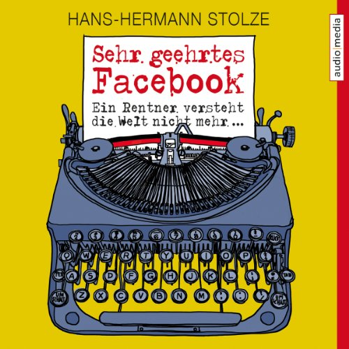 Sehr geehrtes Facebook! audiobook cover art