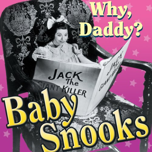 Baby Snooks: Why, Daddy? audiobook cover art