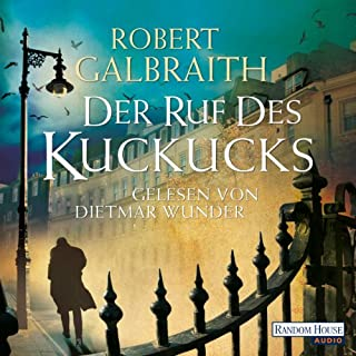 Der Ruf des Kuckucks     Cormoran Strike 1              By:                                                                                                                                 Robert Galbraith                               Narrated by:                                                                                                                                 Dietmar Wunder                      Length: 16 hrs and 3 mins     4 ratings     Overall 4.8