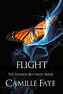 Flight (Voodoo Butterfly Series Book 3)