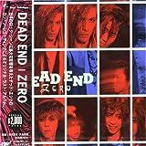 「ZERO」with re-m - DEAD END