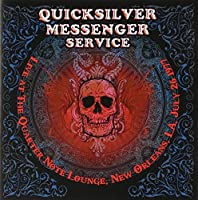 Live at the Quarter Note Lounge New Orleans 77 by Quicksilver Messenger Service (2009-11-24)