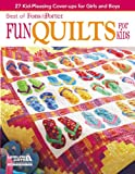 Fons & Porter: Fun Quilts for Kids (Best of Fons & Porter)