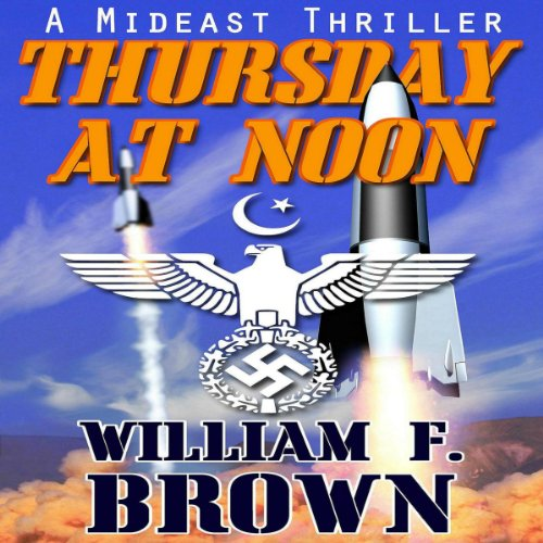 Page de couverture de Thursday at Noon: a Mideast Political Thriller