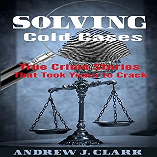 Solving Cold Cases audiobook cover art