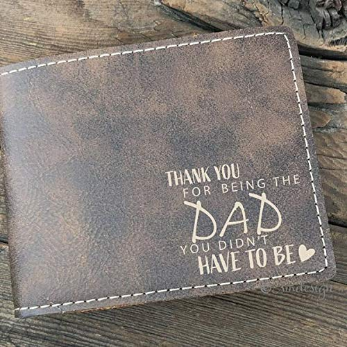 Thank You For Being The Dad You Didn't Have To Be Wallet- Gift