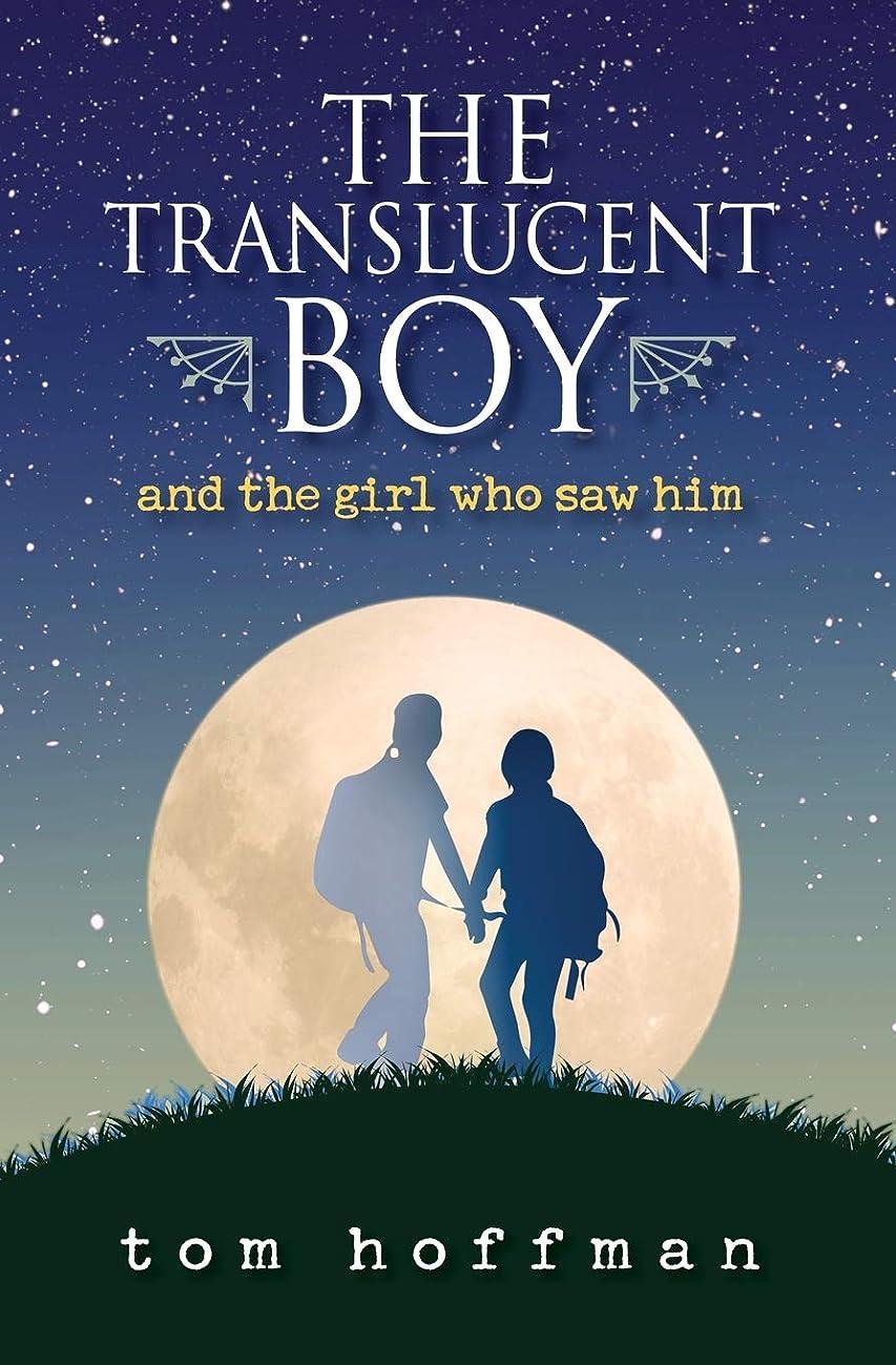 ぼかしカストディアン迷惑The Translucent Boy and the Girl Who Saw Him