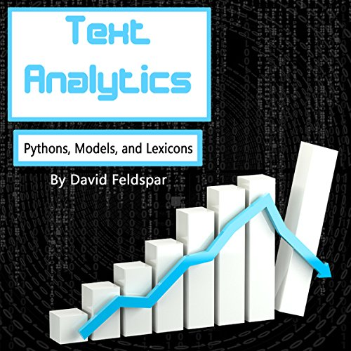 Text Analytics: Python, Models, and Lexicons audiobook cover art