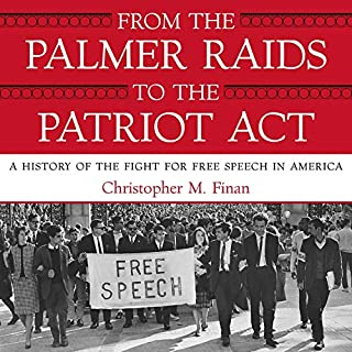 From the Palmer Raids to the Patriot Act cover art