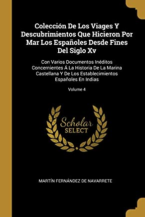 Colección De Los Viages Y Descubrimientos Que Hicieron...