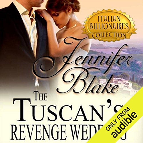 The Tuscan's Revenge Wedding audiobook cover art