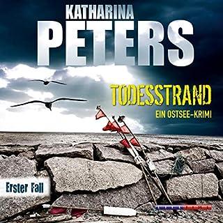 Todesstrand     Ostseemorde 1              Autor:                                                                                                                                 Katharina Peters                               Sprecher:                                                                                                                                 Katja Liebing                      Spieldauer: 6 Std. und 26 Min.     55 Bewertungen     Gesamt 4,1