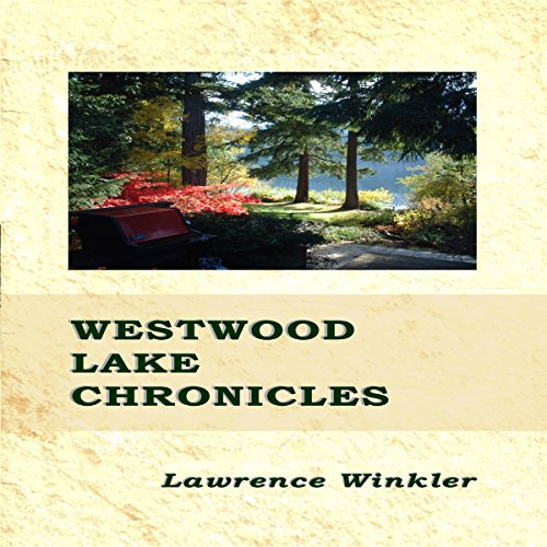 Westwood Lake Chronicles Titelbild