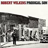 Prodigal Son by Robert Wilkins