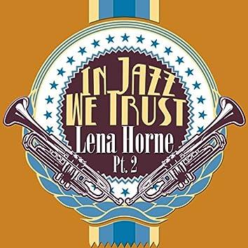 In Jazz We Trust, Pt. 2