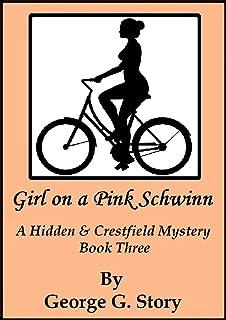 Girl on a Pink Schwinn (Crestfield & Hidden Mysteries Book 3) (English Edition)