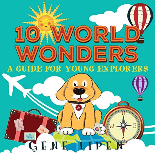 10 World Wonders: Kids Books for Young Explorers cover art