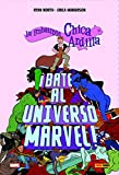 La Chica Ardilla Beats Up The Marvel Universe: ¡BATE AL UNIVERSO MARVEL! (MARVEL GRAPHIC NOVEL)