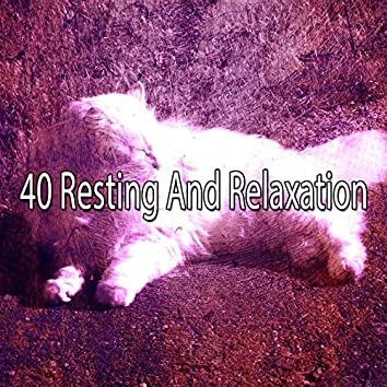 40 Resting and Relaxation