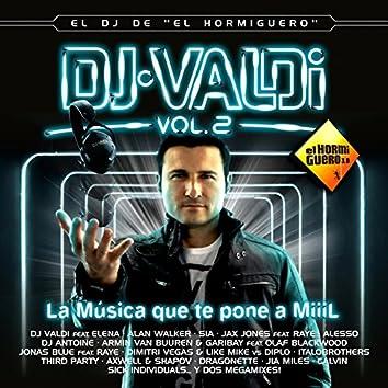DJ Valdi, Vol. 2 (El DJ Del Hormiguero)
