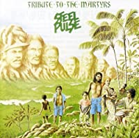 Tribute to the Martyrs by Steel Pulse (1990-09-12)