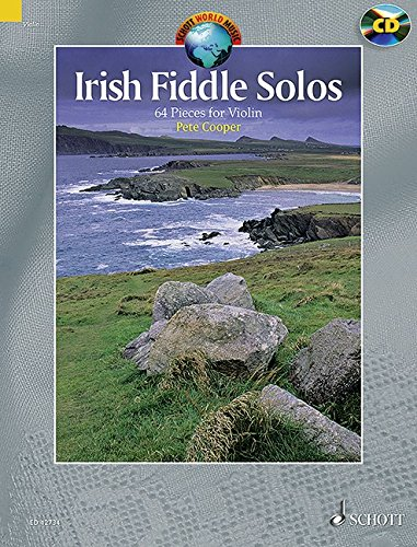 Irish Fiddle Solos: 64 Pieces. Violine. Ausgabe mit CD. (Schott World Music)
