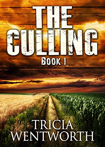 The Culling: Book 1 (The Culling Series) by [Tricia Wentworth]
