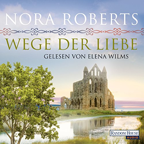 Wege der Liebe     O'Dwyer 3              By:                                                                                                                                 Nora Roberts                               Narrated by:                                                                                                                                 Elena Wilms                      Length: 6 hrs and 24 mins     Not rated yet     Overall 0.0