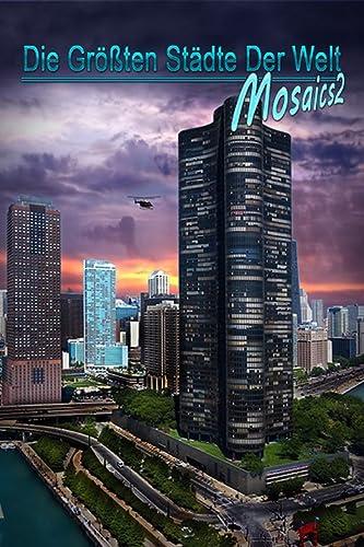 Die größten Städte der Welt - Mosaics 2 [PC Download]