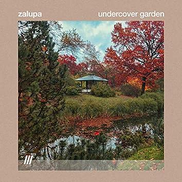 Undercover Garden