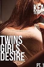 Twins Girls Desire: Part 1 (A Teaser Series)