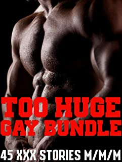 TOO HUGE GAY BUNDLE 45 XXX Stories M/M/M