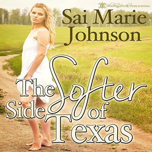 The Softer Side of Texas audiobook cover art