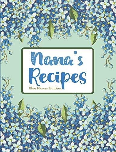 Nana's Recipes Blue Flower Edition