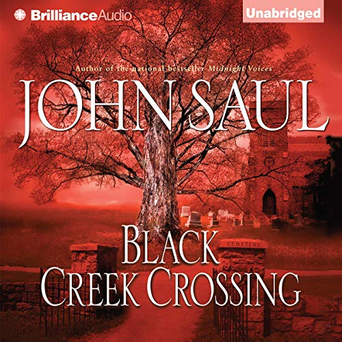 Black Creek Crossing Audiobook By John Saul cover art