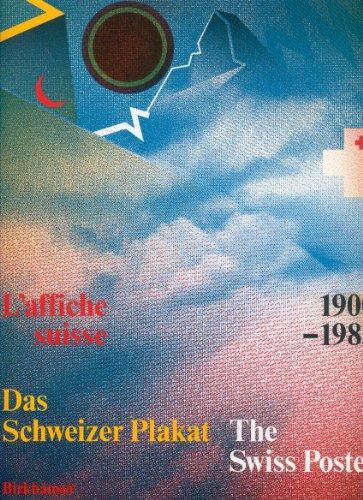 Das Schweizer Plakat 1900-1983 /The Swiss Poster /L'affiche suisse
