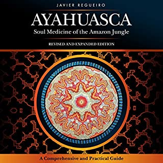 Ayahuasca: Soul Medicine of the Amazon Jungle audiobook cover art