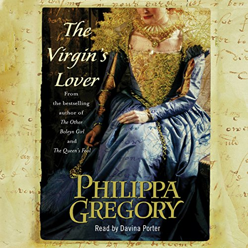 The Virgin's Lover                   By:                                                                                                                                 Philippa Gregory                               Narrated by:                                                                                                                                 Davina Porter                      Length: 17 hrs and 10 mins     1,034 ratings     Overall 4.1