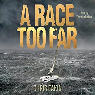 A Race Too Far                   By:                                                                                                                                 Chris Eakin                               Narrated by:                                                                                                                                 Christian Rodska                      Length: 9 hrs and 35 mins     17 ratings     Overall 4.6