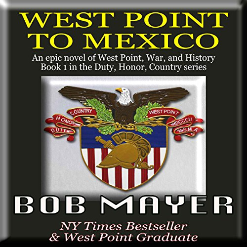 West Point to Mexico audiobook cover art