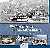 Die Rheinschifffahrt im 20. Jahrhundert - Hans Renker