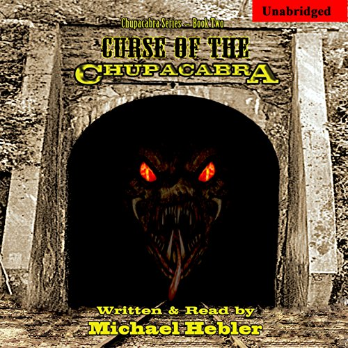 Curse of the Chupacabra audiobook cover art