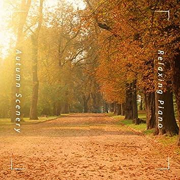 Relaxing Piano: Autumn Scenery