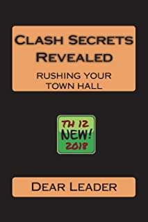 Clash Secrets Revealed: Rushing Your Town Hall