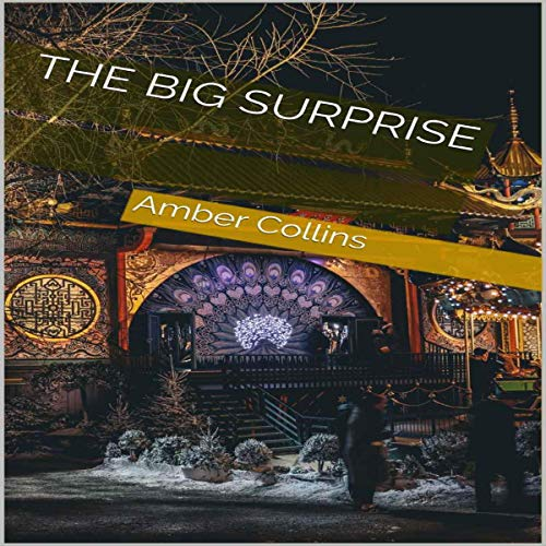The Big Surprise Audiobook By Amber Collins cover art