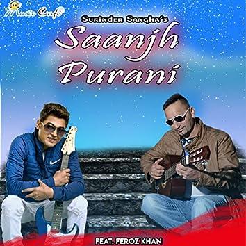 Saanjh Purani (feat. Feroz Khan)