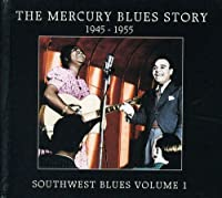 Mercury Blues Story: Southwest Blues 1