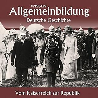 Vom Kaiserreich zur Republik (Reihe Allgemeinbildung) Titelbild