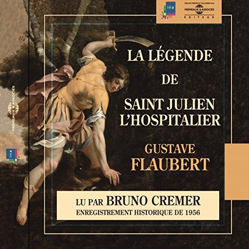 Couverture de La légende de Saint Julien l'Hospitalier. Enregistrement Historique de 1956