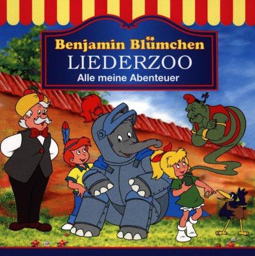 Benjamin Blümchen - Liederzoo: Alle meine Abenteuer
